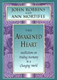 The Awakened Heart: Meditations on Finding Harmony in a Changing World (Inner Light Series)