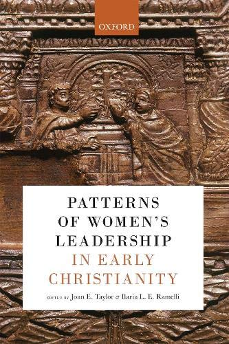 Patterns of Women's Leadership in Early Christianity