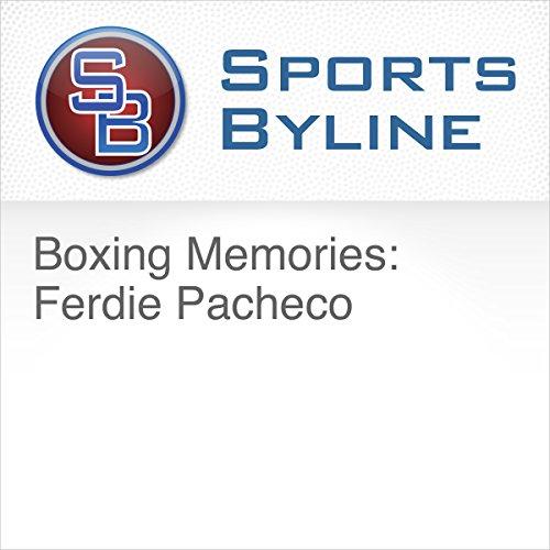 Boxing Memories: Ferdie Pacheco audiobook cover art