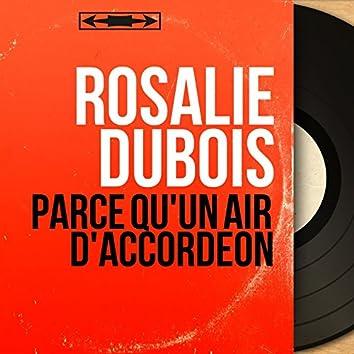 Parce qu'un air d'accordéon (feat. Robert Valentino et son orchestre) [Mono Version]