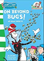 On Beyond Bugs (The Cat in the Hat's Learning Library)