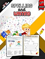 Spelling and Writing for Grade 4: Spell & Write Educational Workbook for 4th Grade, Fourth Grade Spelling & Writing