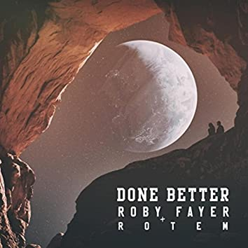 Done Better (feat. Rotem)