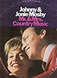 Johnny & Jonie Mosby - Mr. & Mrs Country Music