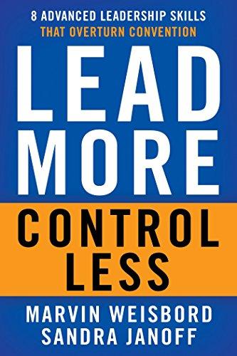 B7A Book] Free Download Lead More, Control Less: 8 Advanced