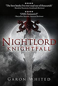 Knightfall: Book Four of the Nightlord series by [Garon Whited, R Beaconsfield]