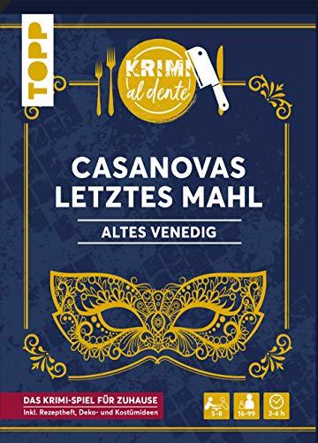Krimi al dente – Altes Venedig – Casanovas letztes Mahl: Das Krimi-Dinner für 5–8 Spieler inkl. Namensschildern, Rollenheften, Ereignissen, Rezepten sowie Deko- und Kostümtipps.