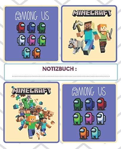 Notizbuch: Notizbuch für Kinder(Jungen und Mädchen) | Among Us und Minecraft-Notizbuch | Schulheft | 100 Seiten