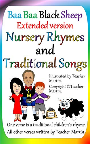 Baa Baa Black Sheep: Extended Version. Now with 10 beautifully laid out new verses! Nursery rhymes for bedtime. Ages 3-5, 6-8 picturebook, preschool, kids books. Learn addition, numbers and counting.
