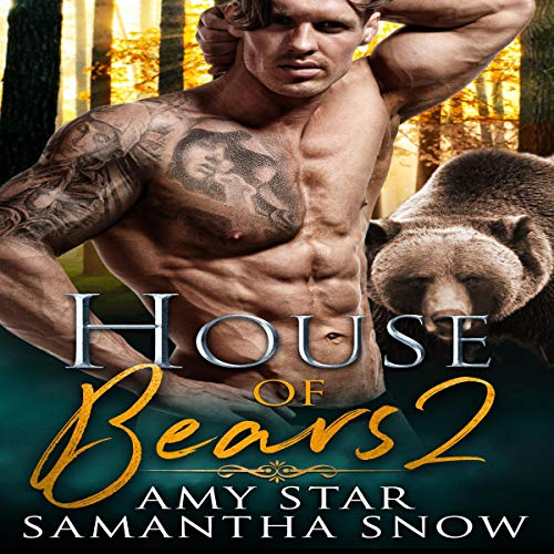 House of Bears 2: Loch Audiobook By Samantha Snow cover art