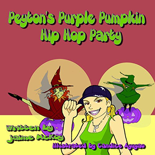 Peyton's Purple Pumpkins Hip Hop Party audiobook cover art
