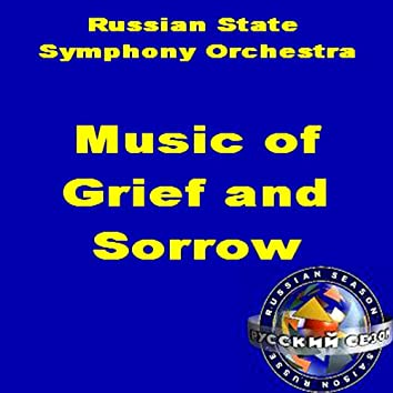 Music Of Grief And Sorrow
