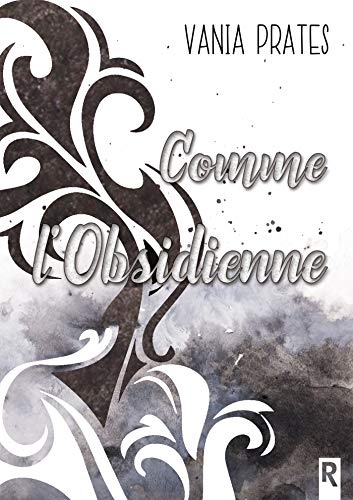 Comme l'obsidienne (French Edition)