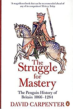 The Struggle for Mastery  The Penguin History of Britain 1066-1284