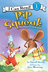 Pip Squeak (I Can Read Level 1) Kindle Edition