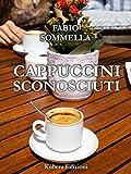 Cappuccini sconosciuti (Italian Edition)