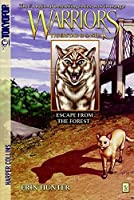 Warriors: Tigerstar and Sasha #2: Escape from the Forest (Warriors Graphic Novel)