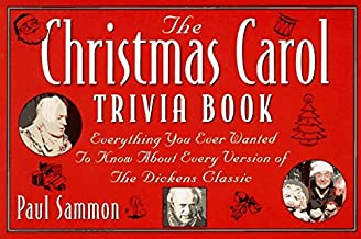 The Christmas Carol Trivia Book: Everything You Ever Wanted to Know About Every Version of the Dickens Classic by Paul Sammon (1994-11-03)