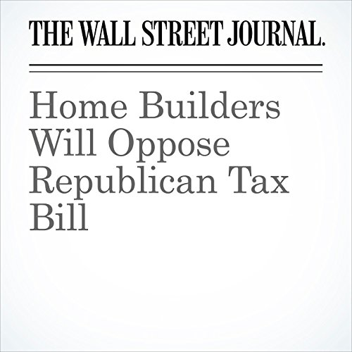 Home Builders Will Oppose Republican Tax Bill (Unabridged) copertina