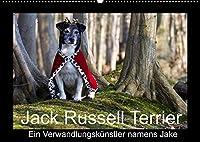 Jack Russell Terrier.....Ein Verwandlungskuenstler namens Jake (Wandkalender 2022 DIN A2 quer): Monatskalender mit einem Jack Russell (Monatskalender, 14 Seiten )