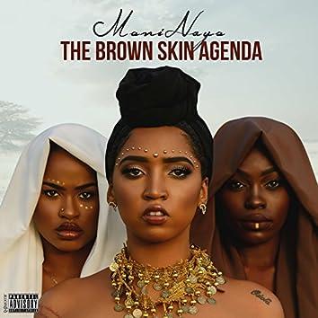 The Brown Skin Agenda