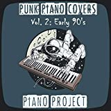 Punk Piano Covers Vol. 2: Early 90's