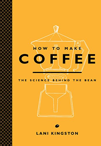 HT MAKE COFFEE: The Science Behind the Bean