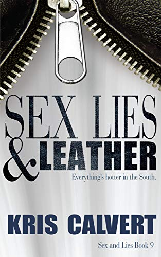 Sex, Lies & Leather (Sex and Lies Book 9) (English Edition)