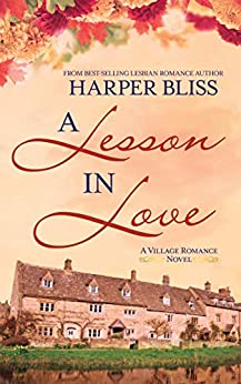 A Lesson in Love (The Village Romance Series Book 3) by [Harper Bliss]