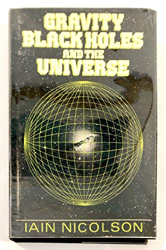 Gravity: Black Holes & the Universe