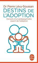 Destins de l'adoption de Pierre Levy-Soussan