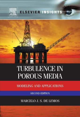 Turbulence in Porous Media: Modeling and Applications (Elsevier Insights) (English Edition)