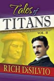 Tales of Titans Vol. 2: From the Renaissance to the Electro/Atomic Age: From the Renaissance to the Elctro/Atomic Age, Vol. 2