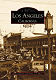 Los Angeles, California (Images of America)