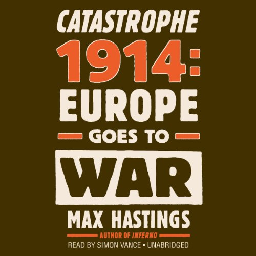 Catastrophe 1914 audiobook cover art