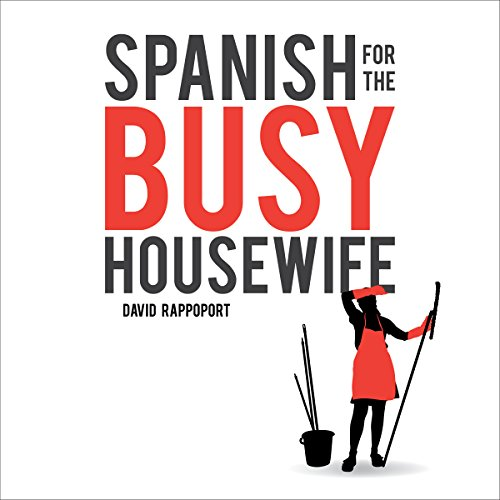 Spanish for the Busy Housewife audiobook cover art