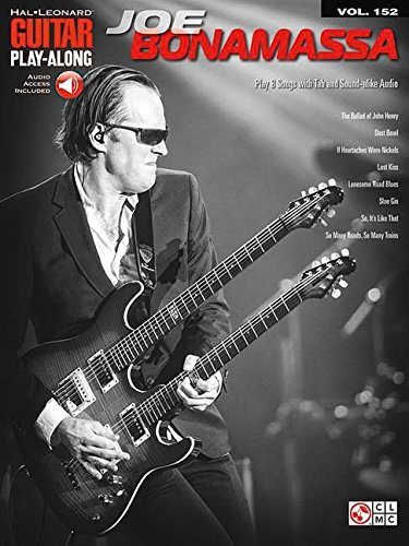Guitar Play Along Volume 152 Joe Bonamassa: Songbook für Gitarre (Hal Leonard Guitar Play-along, Band 152)