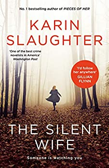 The Silent Wife by [Karin Slaughter]