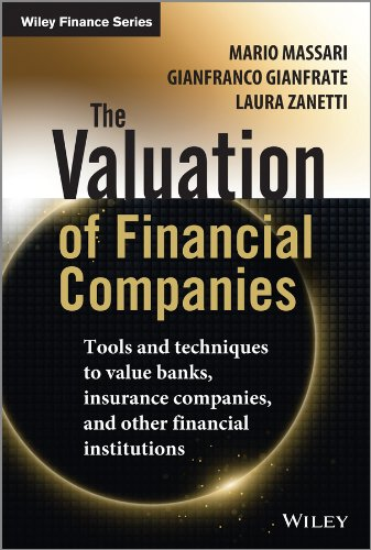 The Valuation of Financial Companies: Tools and Techniques to Measure the Value of Banks, Insurance Companies and Other Financial Institutions (Wiley Finance Series (1), Band 1)