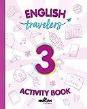 Travelers Red 3 Activity Book - English Language 3 Primaria (Travelers Red Activity Book)