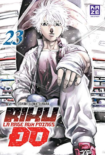 Riku-do, La rage aux poings Edition simple Tome 23