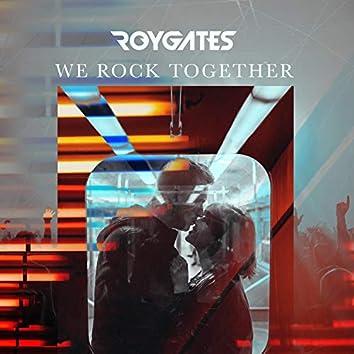 We Rock Together