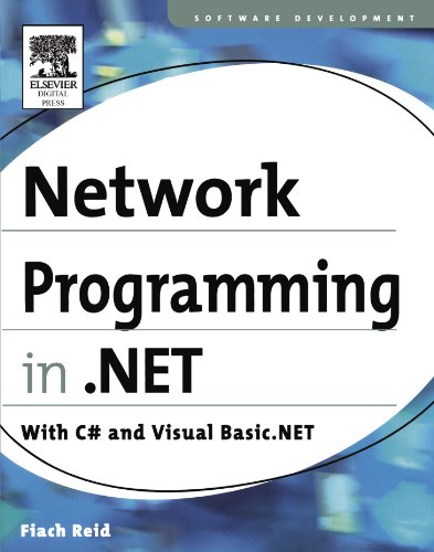 Network Programming in .NET: With C# and Visual Basic .NET