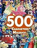 500+ Charaktere Malbuch: Ein int...