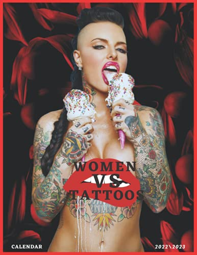 WOMEN VS TATTOOS CALENDAR 2022\2023: SEXY GIRLS monthly calendar 2022 18 months size 8.5x11 inch high quality images glossy gift for everyone .