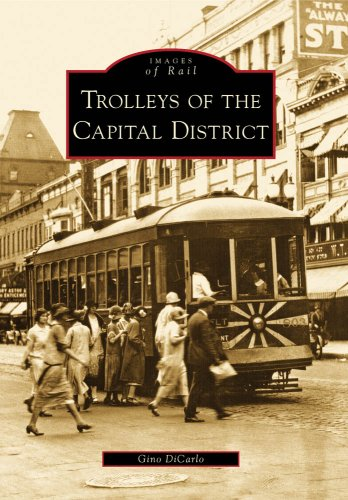 Trolleys of the Capital District, (NY)