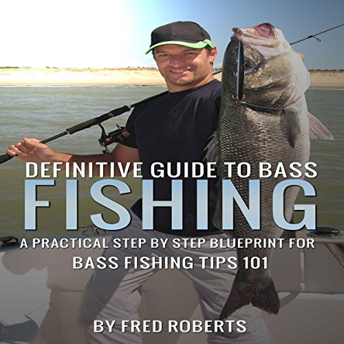 Definitive Guide to Bass Fishing audiobook cover art