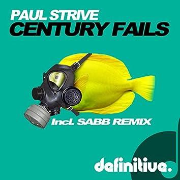 Century Fails