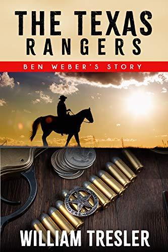 The Texas Rangers - Ben Weber's Story