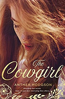 The Cowgirl by [Anthea Hodgson]